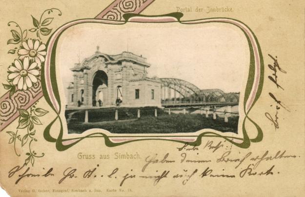 Künstlerisch gestaltete Ansichtskarte mit dem Simbacher Brückenportal, kurz nach 1900